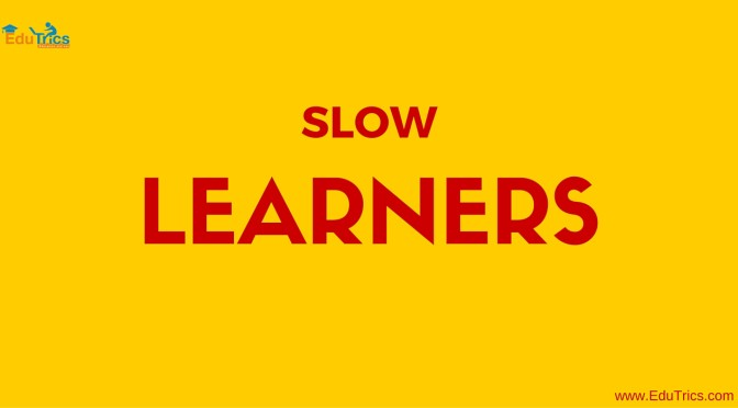 How to Deal with Slow Learners - EduTrics