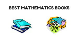 Best Mathematics Books You Cant Miss to Refer
