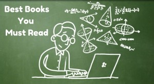 Best Books you Must Read for Math, Physics and Computer Science