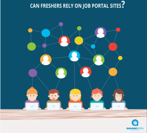 Can Freshers Rely Only on Job Portal Sites?