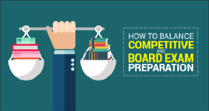 How to Balance Competitive and Board Exam Preparation